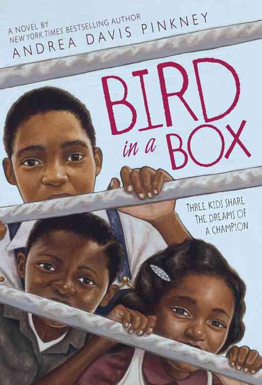 Bird in a Box By Pinkney, Andrea Davis