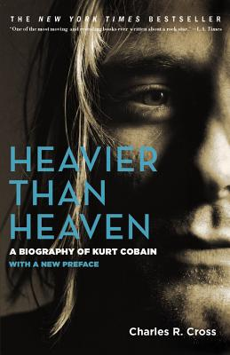 Heavier Than Heaven By Cross, Charles R.