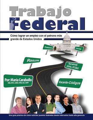 Trabajo Federal / Federal Work By Caraballo, Maria